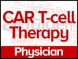 Understanding CAR T-cell Therapy as a Treatment Option for Blood Cancer Patients: <span style='color:#cc0000'/>A Course for Physicians course image